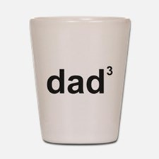Dad Of Three Shot Glass
