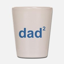 Dad Of Two Shot Glass