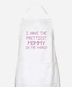 Prettiest Mommy In The World Apron