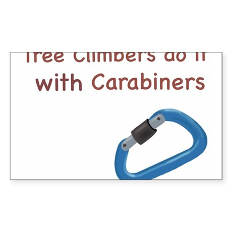 Tree climbers do it with carabiners Sticker
