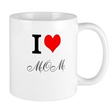 Cute Love your mother Mug