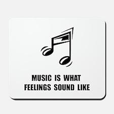 Music Feelings Mousepad