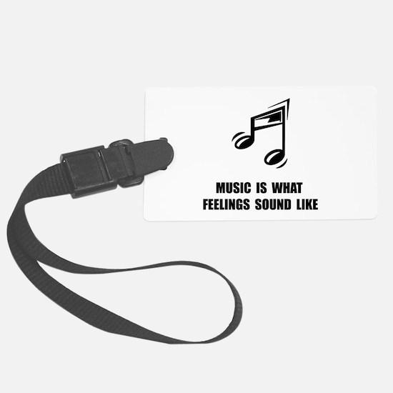 Music Feelings Luggage Tag