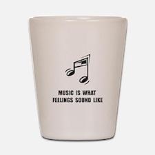 Music Feelings Shot Glass