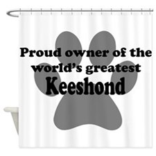 Proud Owner Of The Worlds Greatest Keeshond Shower