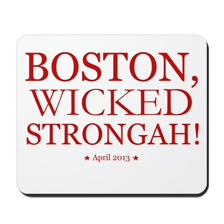 Boston, Wicked Strongah! Mousepad