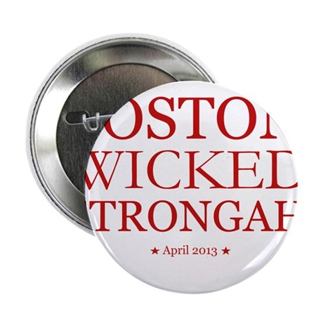 "Boston, Wicked Strongah! 2.25"" Button"