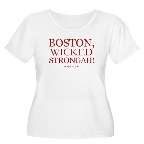 Boston, Wicked Strongah! Plus Size T-Shirt