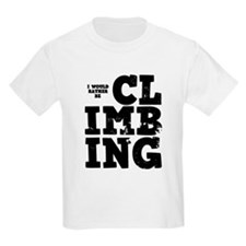 'Rather Be Climbing' T-Shirt
