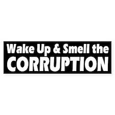 CORRUPTION... Bumper Bumper Sticker