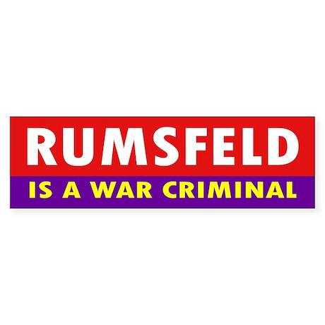 RUMSFELD... Bumper Sticker
