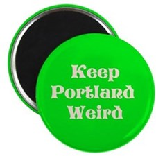 Keep Portland Weird Magnet