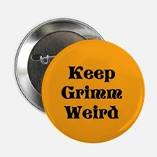 Keep Grimm Weird Button