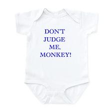 Don't Judge Me, Monkey Infant Bodysuit