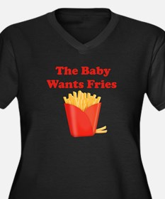 THE BABY WANTS FRIES Plus Size T-Shirt