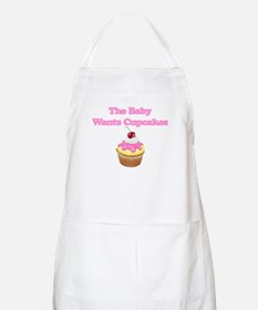 THE BABY WANTS A CUPCAKE Apron