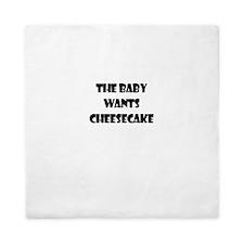 THE BABY WANTS CHEESECAKE Queen Duvet