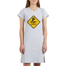 BABY ON BOARD SIGN Women's Nightshirt