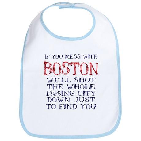 Dont Mess with Boston Bib