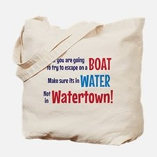 Escape from Watertown Tote Bag