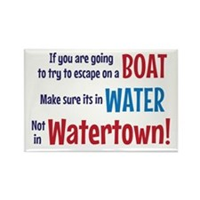 Escape from Watertown Rectangle Magnet