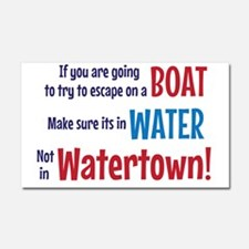 Escape from Watertown Car Magnet 20 x 12