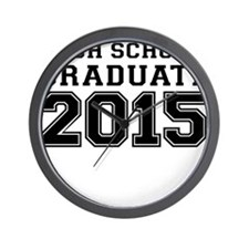 HIGH SCHOOL GRADUATE 2015 Wall Clock