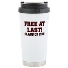 FREE AT LAST CLASS OF 2016 RED Travel Mug
