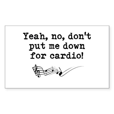 """Dont Put Me Down for Cardio Quote 3"""" Lapel St"""