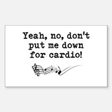 "Dont Put Me Down for Cardio Quote 3"" Lapel St"