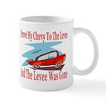 Drove My Chevy To The Levee Mug