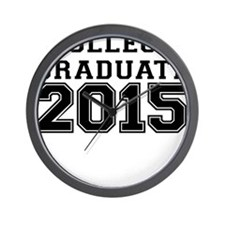 COLLEGE GRADUATE 2015 Wall Clock