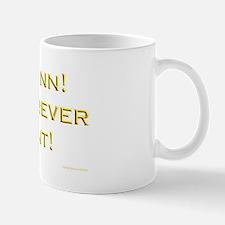 Be Like Ann! Mug