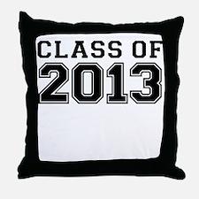 CLASS OF 2013 Throw Pillow