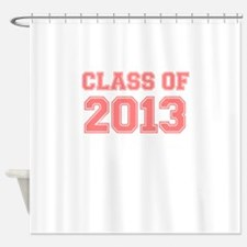 CLASS OF 2013 VARSITY PINK Shower Curtain