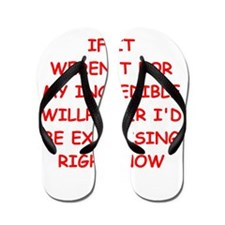 will power Flip Flops