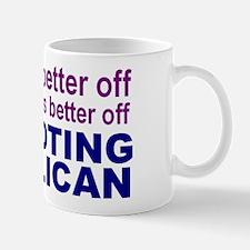 When everybody's better off.. Mug