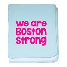 We Are Boston Strong Pink baby blanket
