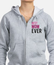Best Mom Ever Zip Hoodie