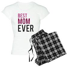 Best Mom Ever Pajamas