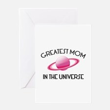 Greatest Mom In The Universe Greeting Card