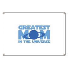 Greatest Mom In The Universe Banner