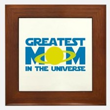 Greatest Mom In The Universe Framed Tile