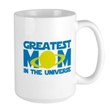 Greatest Mom In The Universe Mug