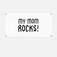 My Mom Rocks! Banner