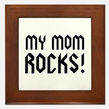 My Mom Rocks! Framed Tile