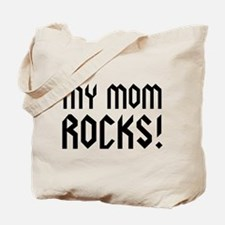 My Mom Rocks! Tote Bag