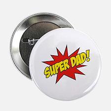 """Super Dad! 2.25"""" Button"""