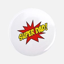"Super Dad! 3.5"" Button (100 pack)"