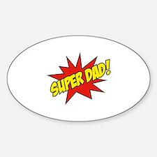Super Dad! Sticker (Oval)